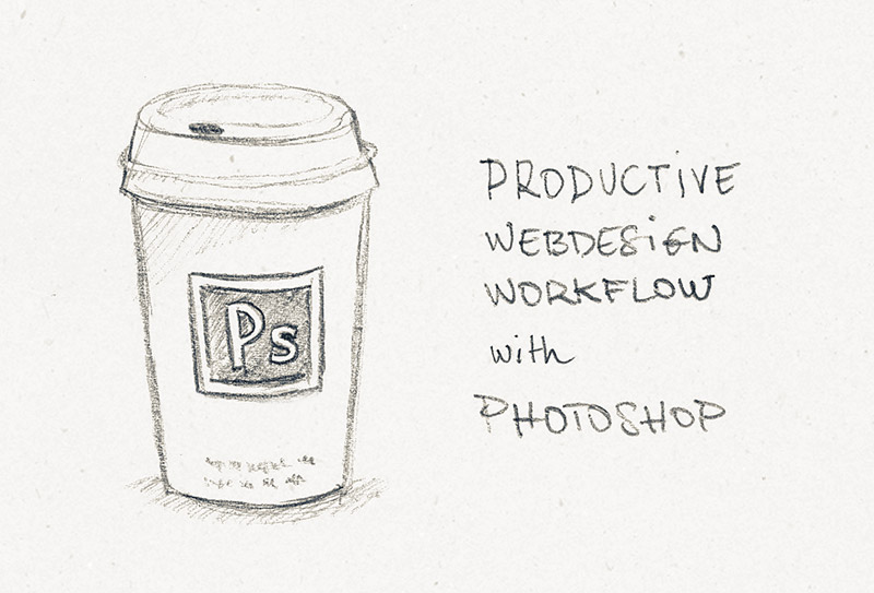 productive-webdesign-workflow-photoshop